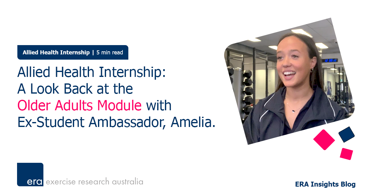 Allied Health Internship: A Look Back at the Older Adults Module with Ex-Student Ambassador, Amelia.